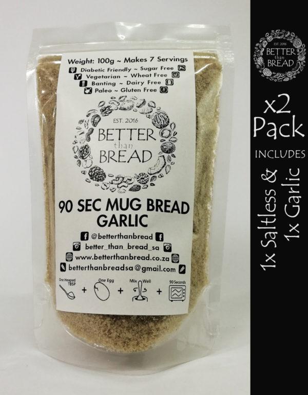 Better Than Bread - 90 Second Mug Bread - Packs of 2 - Saltless & Garlic