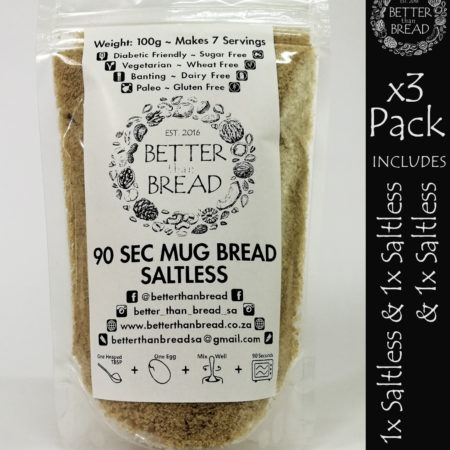 Better Than Bread - 90 Second Mug Bread - Packs of 3 - Saltless & Saltless & Saltless