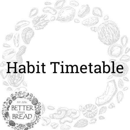 A Habit Timetable